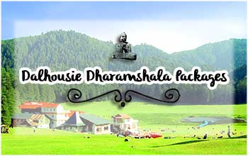Dalhousie Dharamshala Tour Packages