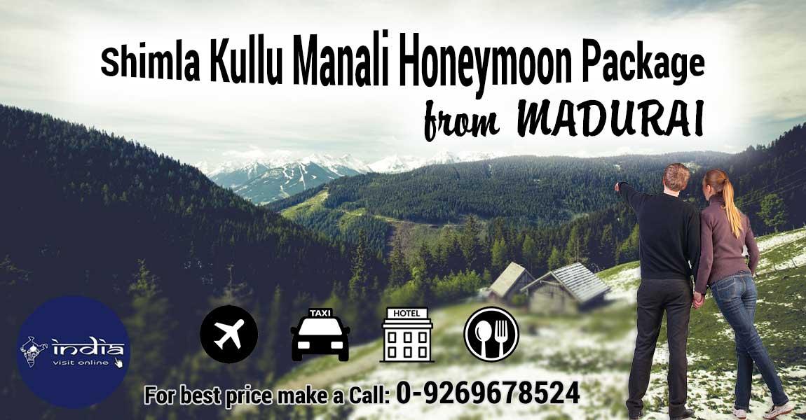 Shimla Kullu Manali Honeymoon Package From Madurai By