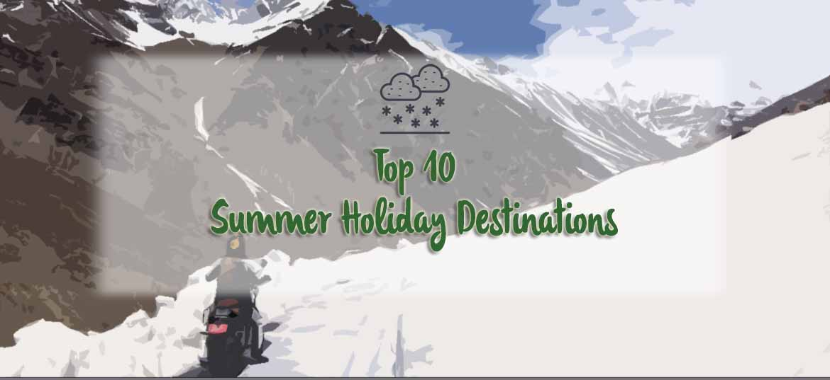 Summer Holiday Destinations in India