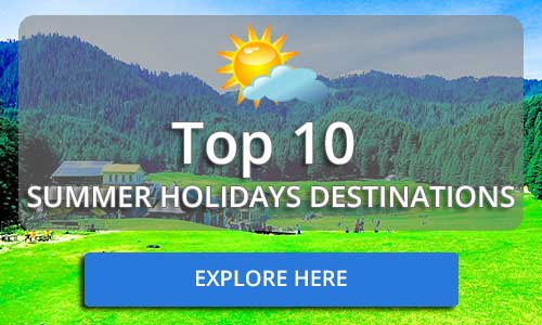 Top Summer Holidays Destinations in India