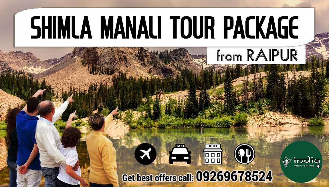 Shimla Manali Tour Package from Raipur