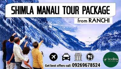 Kullu Manali Tour Package from Ranchi