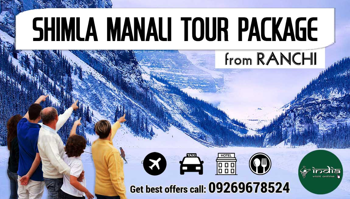 Shimla Manali Tour Package from Ranchi