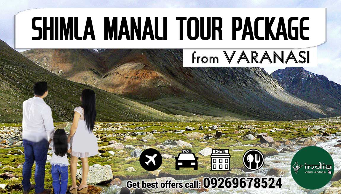 Shimla Manali Tour Package from Varanasi
