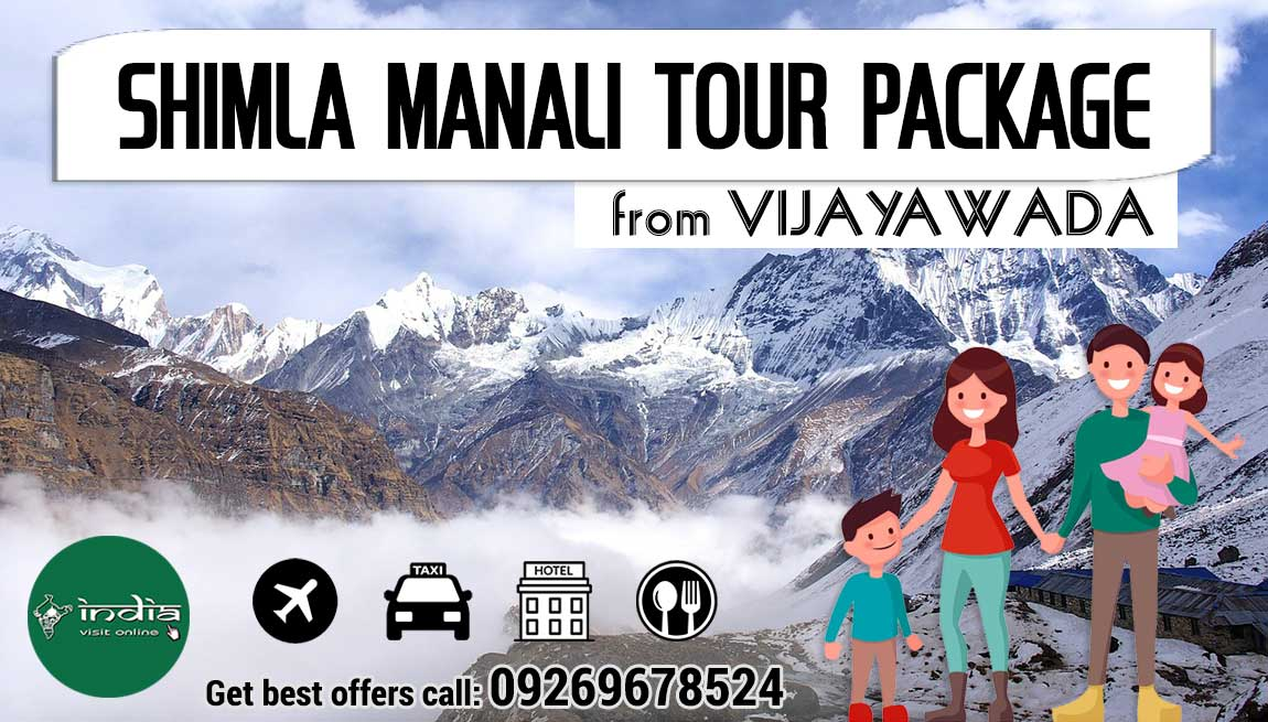 Shimla Manali Tour Package from Vijayawada